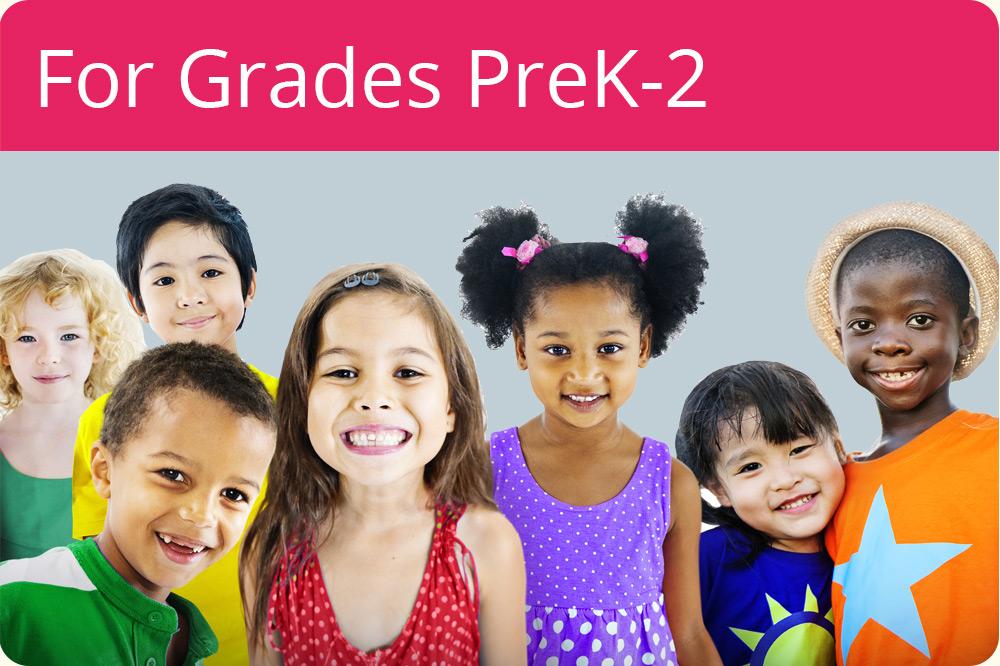For Grades PreK-2